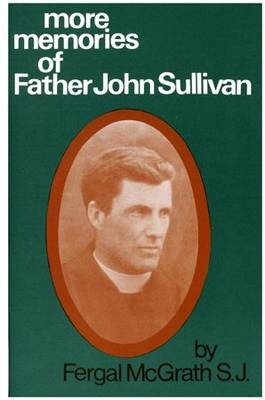 More Memories of Father John Sullivan (Paperback)