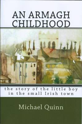 An Armagh Childhood (Paperback)