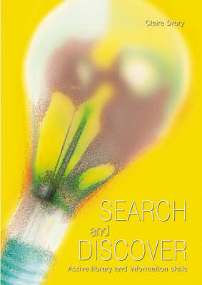 Search and Discover: Active Library and Research Skills (Paperback)