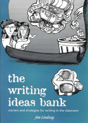 The Writing Ideas Bank: Starters and Strategies for Writing in the Classroom (Paperback)