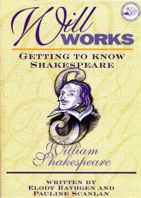 Will Works: Getting to Know Shakespeare (Paperback)