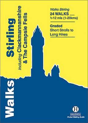 Walks Stirling: Including Clackmannanshire & the Campsie Fells (Paperback)