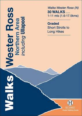 Walks Wester Ross Northern Area: Including Ullapool - Hallewell Pocket Walking Guides (Paperback)