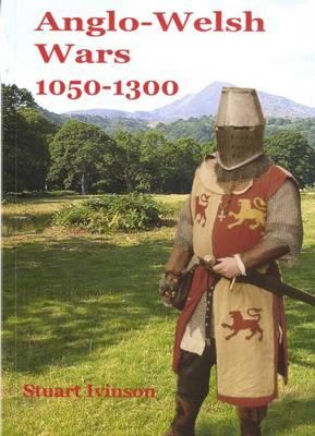 Anglo-Welsh Wars 1050-1300 (Paperback)