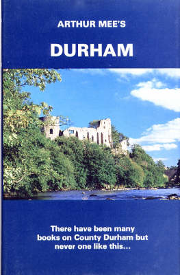 Durham: Twixt Tyne and Tees - The King's England (Hardback)
