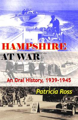 Hampshire at War: An Oral History, 1939-1945 (Paperback)