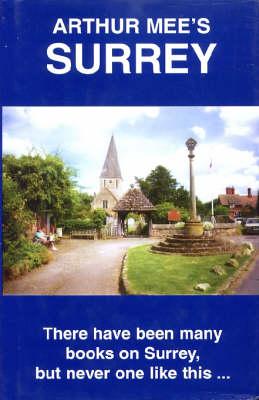 Surrey: London's Southern Neighbour - King's England S. (Hardback)