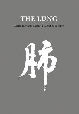The Lung - Chinese Medicine from the Classics (Paperback)