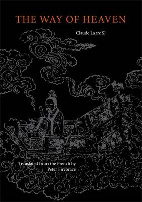 The Way of Heaven: Neijing Suwen Chapters 1 and 2 (Paperback)