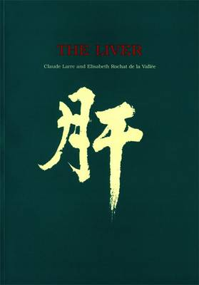 The Liver - Chinese Medicine from the Classics (Paperback)