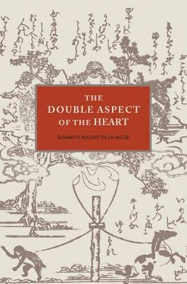 The Double Aspect of the Heart (Paperback)