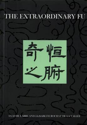 The Extraordinary Fu - Chinese Medicine from the Classics 12 (Paperback)