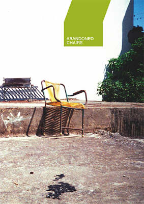 Abandoned Chairs (Paperback)