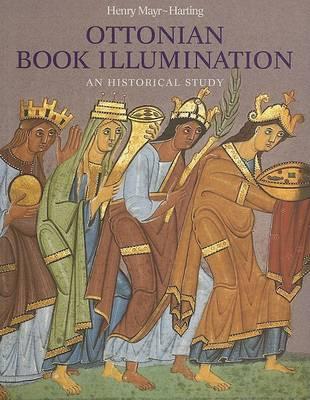 Ottonian Book Illumination: An Historical Study (Paperback)