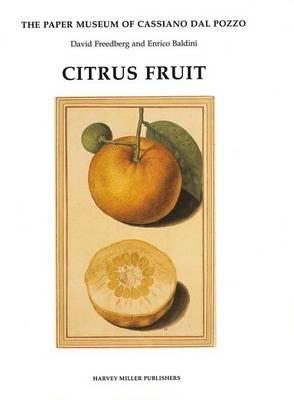 Citrus Fruit - Paper Museum of Cassiano dal Pozzo Series B, Part  (Hardback)