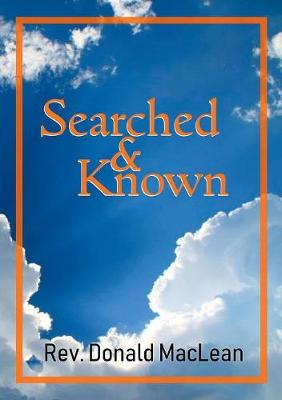 Searched and Known: An exposition of Psalm 139:1 (Paperback)