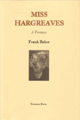 Miss Hargreaves: A Fantasy (Hardback)