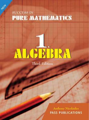 Algebra - Success in Pure Mathematics No. 1 (Paperback)