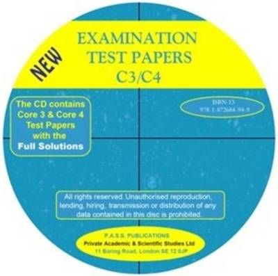 Examination Test Papers C3/C4 with Full Solutions: 10 Exam Papers for C3 and 10 Exam Papers for C4 (Paperback)