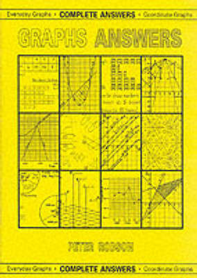 Graphs Answers: Complete Answers, Everyday Graphs/Coordinate Graphs (Paperback)