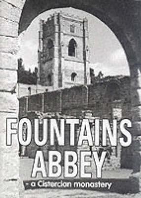 Fountains Abbey: A Cistercian Monastery (Paperback)