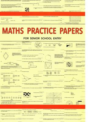 Maths Practice Papers for Senior School Entry (Paperback)