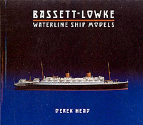 Bassett-Lowke Waterline Ship Models (Hardback)