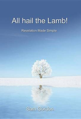 All Hail the Lamb! (Paperback)