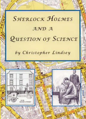 Sherlock Holmes and a Question of Science (Hardback)