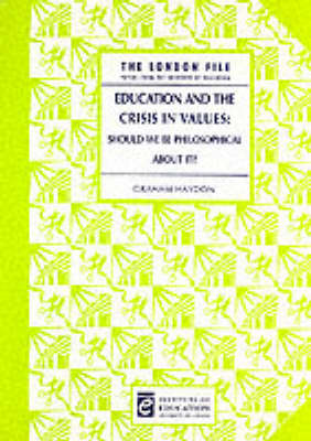 Education And The Crisis In Values (Paperback)