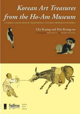 Traditional Korean Art Treasures from the Ho-am Museum - Saffron Korea Library (Paperback)