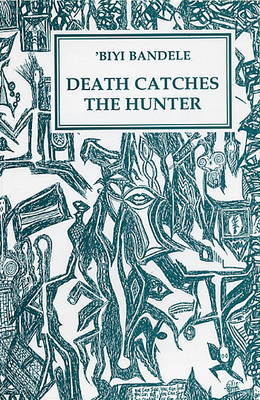 Death Catches the Hunter (Paperback)