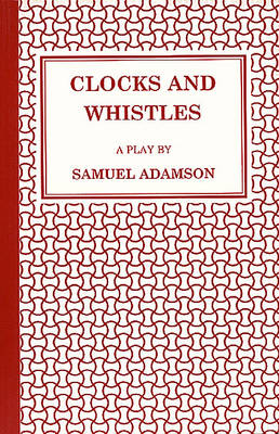 Clocks and Whistles (Paperback)