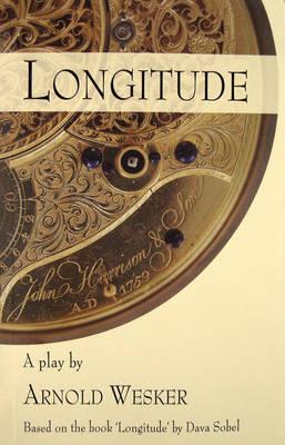 "Longitude: The Play - Based on the Book ""Longitude"" by Dava Sobel (Paperback)"