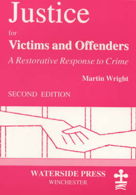 Justice for Victims and Offenders (Paperback)