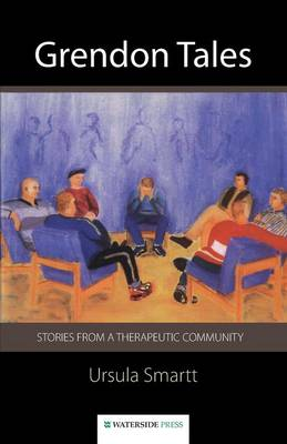 Grendon Tales: Stories from a Therapeutic Community (Paperback)