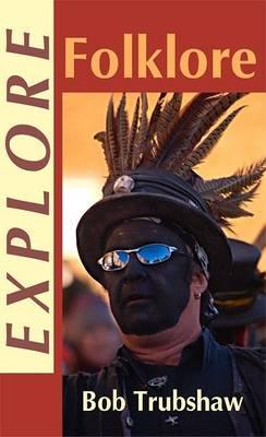 Explore Folklore - Explore Books (Paperback)