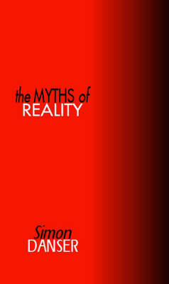 The Myths of Reality (Paperback)