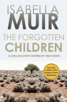 The Forgotten Children: A chilling story inspired by true events (Paperback)