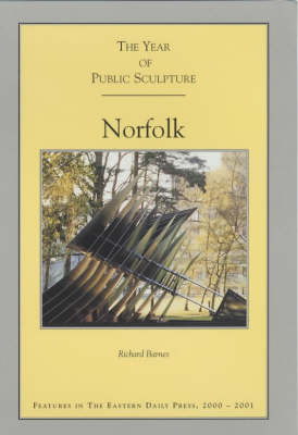 The Year of Public Sculpture: Norfolk (Paperback)