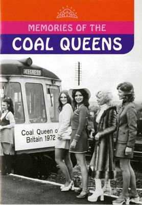 Memories of Coal Queens (Paperback)
