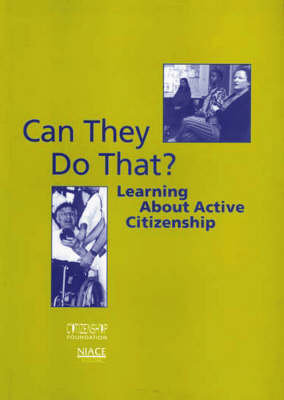 Can They Do That?: Learning About Active Citizenship (Paperback)
