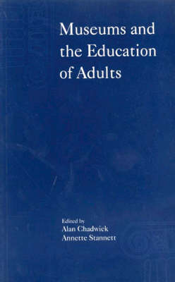 Museums and the Education of Adults (Paperback)