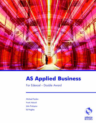AS Applied Business for Edexcel - Double Award - Business Studies S. (Paperback)