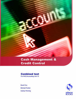 Cash Management and Credit Control - AAT/NVQ Accounting S. (Paperback)