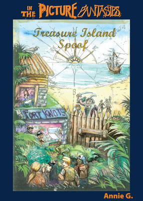 Treasure Island Spoof: Prose Version - 'In the Picture' Fantasies (Paperback)