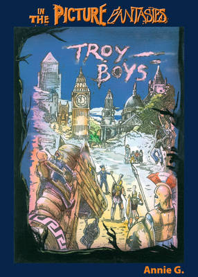 Troy Boys: Prose Version - 'In the Picture' Fantasies (Paperback)