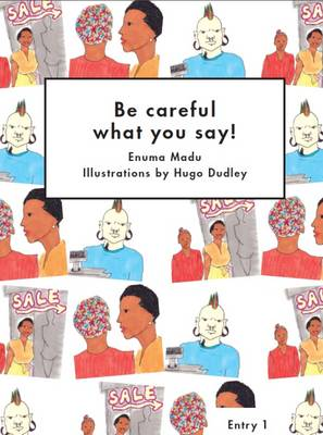 Be Careful What You Say! - Literacy for Active Citizenship Series (Paperback)