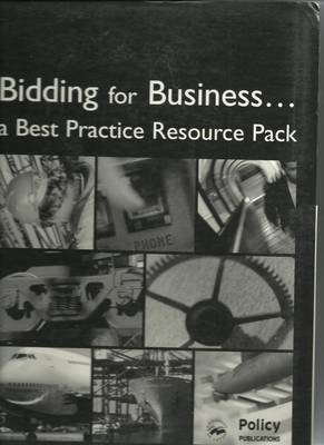 Bidding for Business: Engineering and Manufacturing: A Best Practice Resource Pack