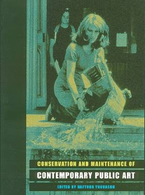Conservation and Maintenance of Contemporary Public Art (Paperback)